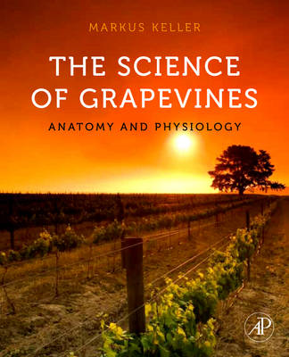 The Science of Grapevines: Anatomy and Physiology (BOK)