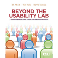Beyond the Usability Lab: Conducting Large-scale Online User Experience Studies (BOK)