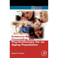 Evidence-Based Counseling and Psychotherapy for an Aging Pop (BOK)