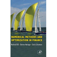 Numerical Methods and Optimization in Finance (BOK)