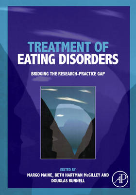 Treatment of Eating Disorders: Bridging the Research-practice Gap (BOK)