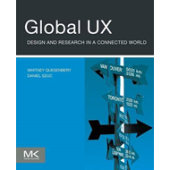 Global UX: Design and Research in a Connected World (BOK)