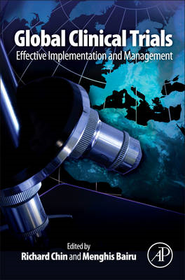 Global Clinical Trials: Effective Implementation and Management (BOK)
