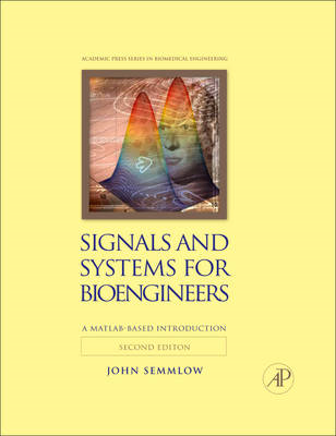 Signals and Systems for Bioengineers (BOK)