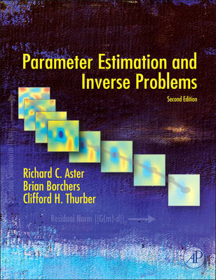 Parameter Estimation and Inverse Problems (BOK)