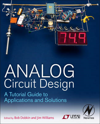 Analog Circuit Design: A Tutorial Guide to Applications and Solutions (BOK)