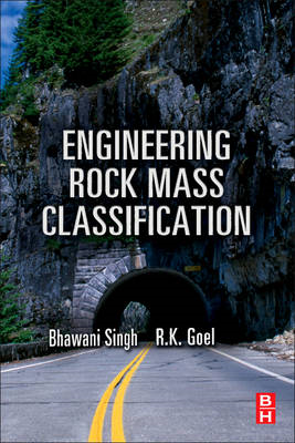 Engineering Rock Mass Classification: Tunnelling, Foundations and Landslides (BOK)
