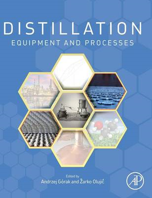 Distillation: Equipment and Processes (BOK)