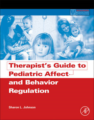 Therapist's Guide to Pediatric Affect and Behavior Regulatio (BOK)