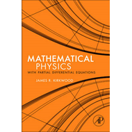 Mathematical Physics with Partial Differential Equations (BOK)