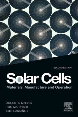 Solar Cells: Materials, Manufacture and Operation (BOK)