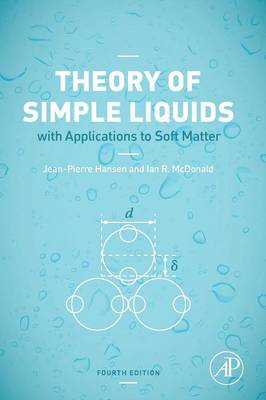 Theory of Simple Liquids: With Applications to Soft Matter (BOK)
