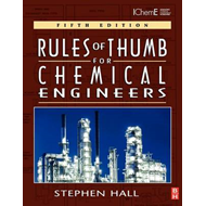 Rules of Thumb for Chemical Engineers (BOK)