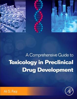 A Comprehensive Guide to Toxicology in Preclinical Drug Development (BOK)