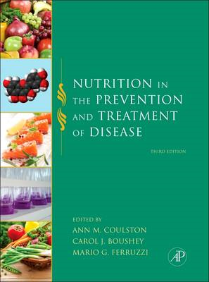 Nutrition in the Prevention and Treatment of Disease, Third (BOK)
