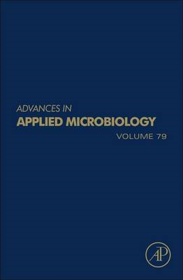 Advances in Applied Microbiology: Vol. 79 (BOK)