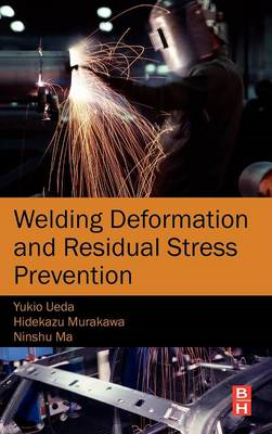 Welding Deformation and Residual Stress Prevention (BOK)