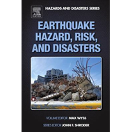 Earthquake Hazard, Risk and Disasters (BOK)
