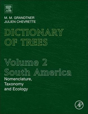 Dictionary of Trees: Nomenclature, Taxonomy and Ecology: Volume 2: South America (BOK)