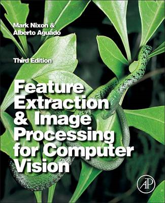 Feature Extraction and Image Processing for Computer Vision (BOK)