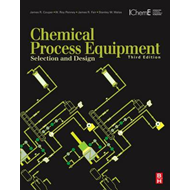 Chemical Process Equipment: Selection and Design (BOK)