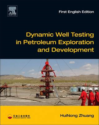 Dynamic Well Testing in Petroleum Exploration and Developmen (BOK)