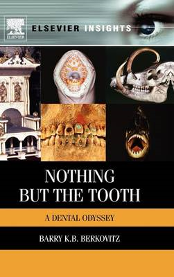 Nothing but the Tooth (BOK)