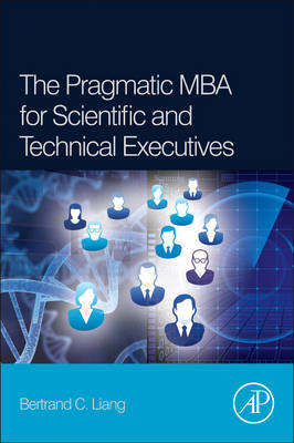 The Pragmatic MBA for Scientific and Technical Executives (BOK)