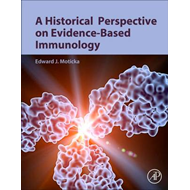 Historical Perspective on Evidence-Based Immunology (BOK)