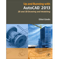 Up and Running with AutoCAD 2013 (BOK)