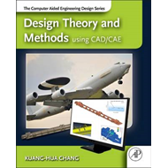 Design Theory and Methods using CAD/CAE (BOK)