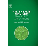 Molten Salts Chemistry: From Lab to Applications (BOK)