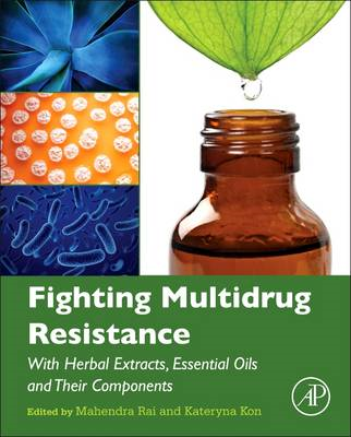 Fighting Multidrug Resistance with Herbal Extracts, Essentia (BOK)