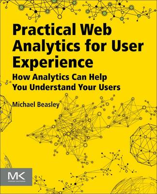 Practical Web Analytics for User Experience (BOK)