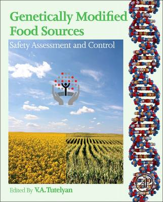 Genetically Modified Food Sources: Safety Assessment and Control (BOK)