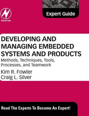 Developing and Managing Embedded Systems and Products (BOK)