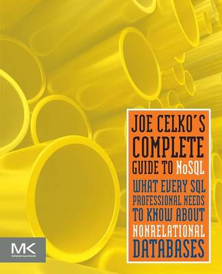 Joe Celko's Complete Guide to NoSQL (BOK)