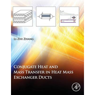 Conjugate Heat and Mass Transfer in Heat Mass Exchanger Ducts (BOK)