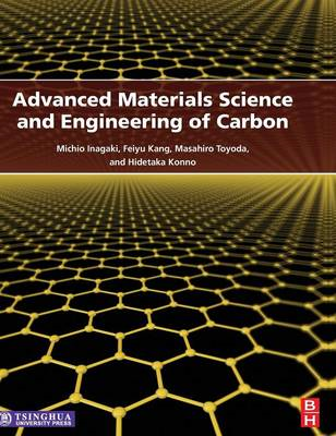 Advanced Materials Science and Engineering of Carbon (BOK)
