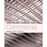 Green Building Technology Guide: Commercial (BOK)
