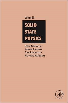Recent Advances in Magnetic Insulators - From Spintronics to Microwave Applications (BOK)