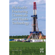 Hydraulic Fracturing Chemicals and Fluids Technology (BOK)