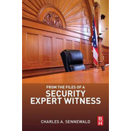 From the Files of a Security Expert Witness (BOK)