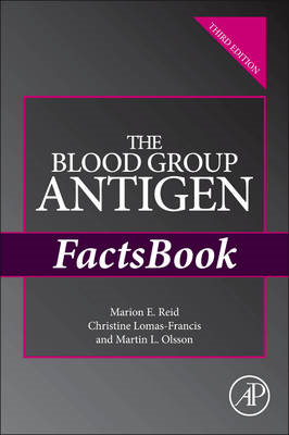 Blood Group Antigen FactsBook (BOK)
