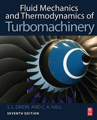 Fluid Mechanics and Thermodynamics of Turbomachinery (BOK)