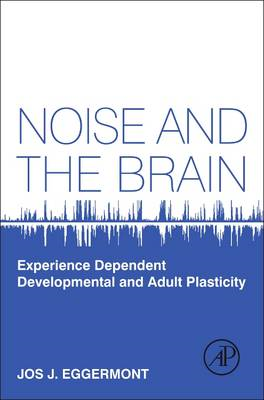 Noise and the Brain (BOK)