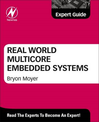 Real World Multicore Embedded Systems (BOK)