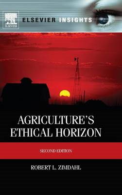 Agriculture's Ethical Horizon (BOK)