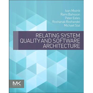Relating System Quality and Software Architecture (BOK)
