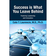 Success Is What You Leave Behind (BOK)